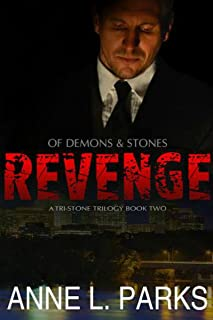 Revenge: Of Demons & Stones, Book Two (Tri-Stone Trilogy 2)
