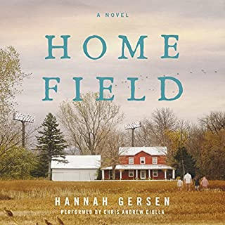Home Field     A Novel              By:                                                                                                                                 Hannah Gersen                               Narrated by:                                                                                                                                 Chris Andrew Ciulla                      Length: 10 hrs and 45 mins     10 ratings     Overall 4.5
