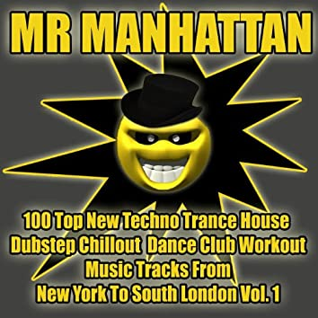 100 Top New Techno Trance House Dubstep Chillout Dance Club Workout Music Tracks from New York to South London, Vol. 1