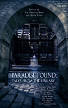 Paradise Found: Tales from the Library