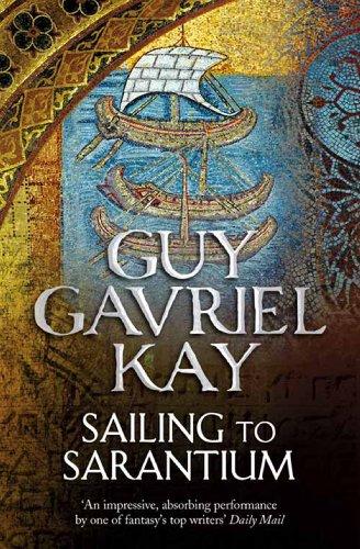 Sailing to Sarantium (English Edition)