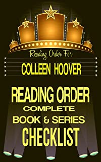COLLEEN HOOVER: SERIES READING ORDER & INDIVIDUAL BOOK CHECKLIST: INCLUDES LISTS for THE SERIES: SLAMMED, HOPELESS, MAYBE,...