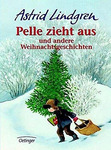 Pelle zieht aus: und andere Weihnachtsgeschichten