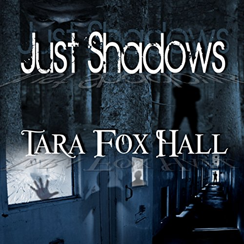 Just Shadows audiobook cover art