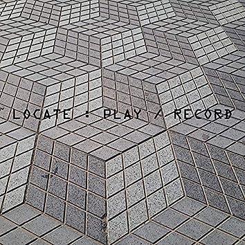 Locate : Play / Record