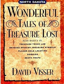 North Dakota Wonerful Tales of Treasure Lost