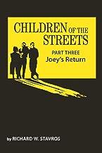 Children of the Streets: Part Three: Joey's Return
