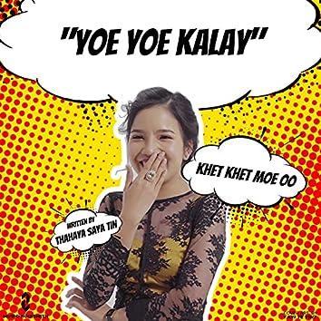 Yoe Yoe Kalay