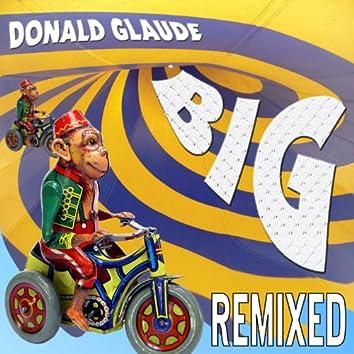 Donald Glaude - BIG Remixed