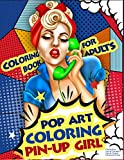 Coloring Book for Adults | Pop Art Coloring Pin-Up Girl: Coloring Pages for Grown-Ups Featuring Beau...