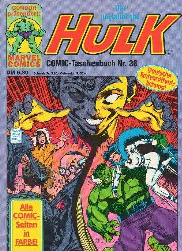 Der unglaubliche HULK Taschenbuch # 36 Condor Verlag (Der unglaubliche Hulk)