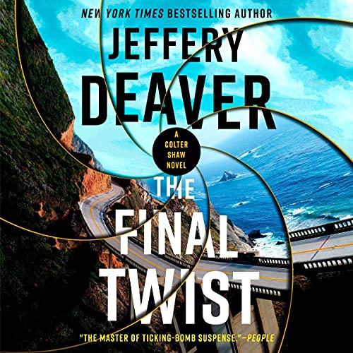 The Final Twist: A Colter Shaw Novel