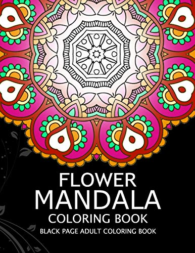 Flower Mandala Coloring book: Black Page and one side paper Adult coloring book for Grown Up
