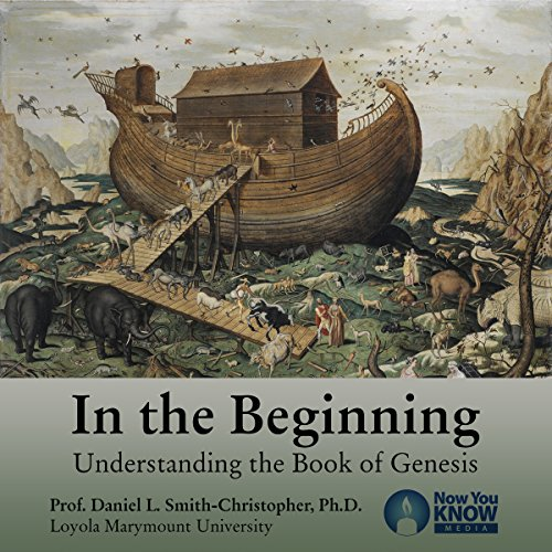In the Beginning: Understanding the Book of Genesis audiobook cover art