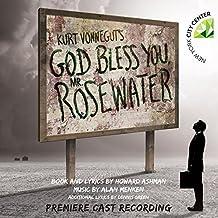 Kurt Vonnegut`s God Bless You, Mr. Rosewater (Premiere Cast Recording)