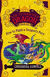How to Train Your Dragon:  How to Fight a Dragon's Fury (How to Train Your Dragon (12))