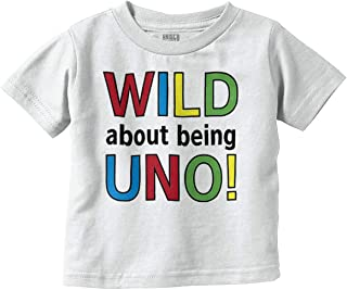 Wild About Uno Funny Quote Game Newborn Infant Toddler T Shirt