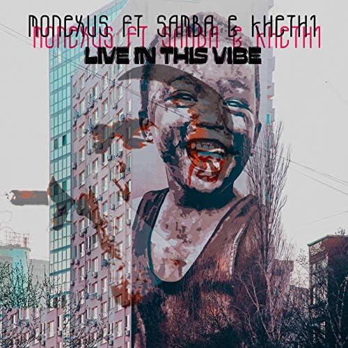 Monexus feat. Samba & Khethi