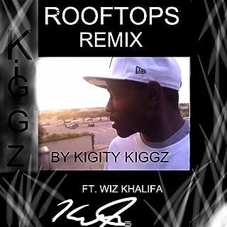 Rooftops Remix (feat. Wiz Khalifa)