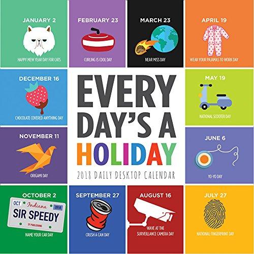 2018 Every Day's A Holiday Daily Desktop Calendar