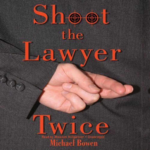 Shoot the Lawyer Twice  Audiolibri