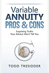 Variable Annuity Pros & Cons (Financial Freedom for Smart People Book 2) Kindle Edition