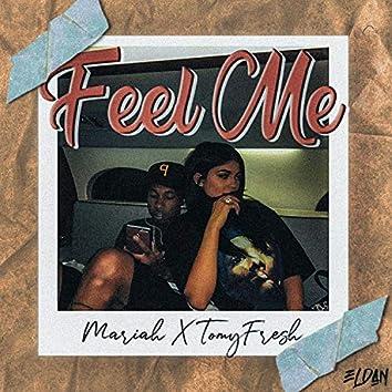Mariah X Tomy Fresh - Feel Me