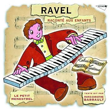 Le Petit Ménestrel: Ravel raconté aux enfants