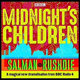 Midnight's Children     BBC Radio 4 full-cast dramatisation              By:                                                                                                                                 Salman Rushdie                               Narrated by:                                                                                                                                 Nikesh Patel,                                                                                        Meera Syal,                                                                                        Anneika Rose,                   and others                 Length: 4 hrs and 54 mins     70 ratings     Overall 4.5