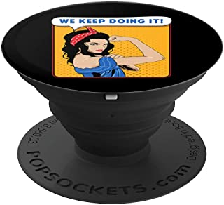 Latina Rosie the Riveter We Keep Doing It - Black Background - PopSockets Grip and Stand for Phones and Tablets