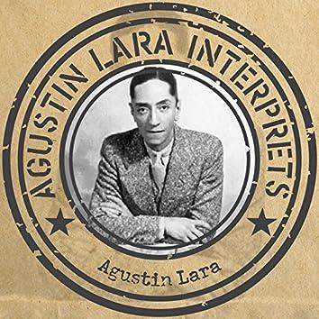 Agustín Lara interprets .. Agustín Lara