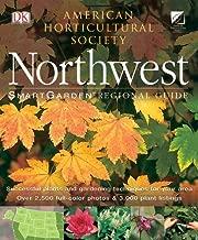 Smartgarden Regional Guide: Northwest (American Horticultural Society Smartgarden Regional Garden Guides)