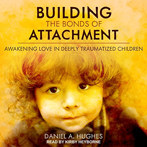 Building the Bonds of Attachment audiobook cover art
