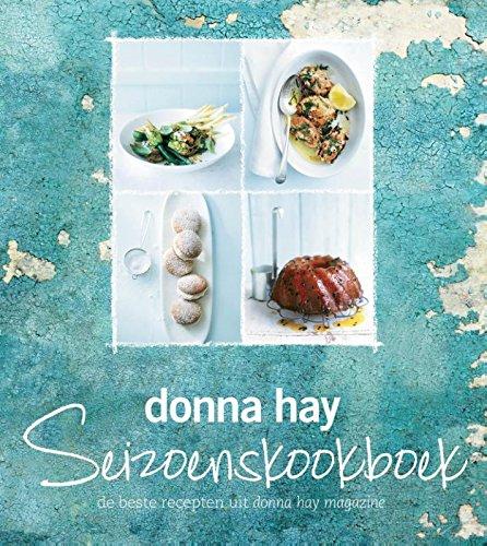 Donna Hay seizoenskookboek: de beste recepten uit Donna Hay magazine