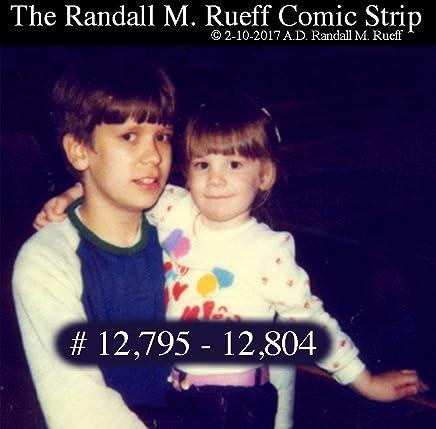 The Randall M. Rueff Comic Strip # 12,795 - 12,804 (English Edition)