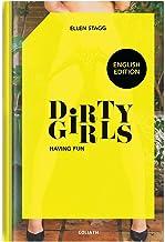 DIRTY GIRLS HAVING FUN HC