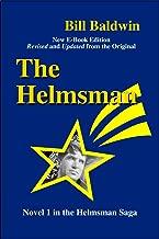 THE HELMSMAN: Director's Cut Edition (The Helmsman Saga Book 1)