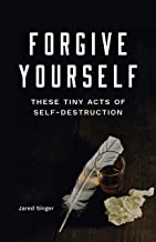Best forgive yourself book Reviews