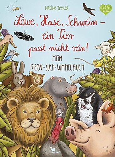 Löwe, Hase, Schwein - ein Tier passt nicht rein!: Mein Riesen-Such-Wimmelbuch