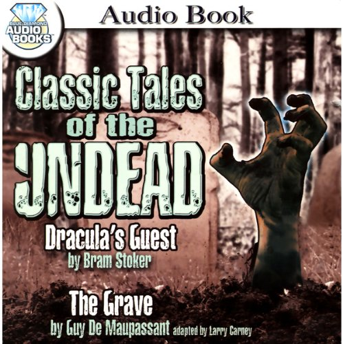 Classic Tales of the Undead audiobook cover art