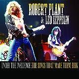 Robert Plant & Led Zeppelin - Under The Influence