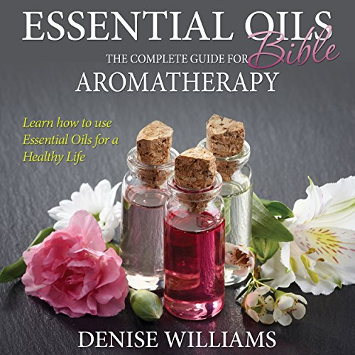 Essential Oils Bible audiobook cover art