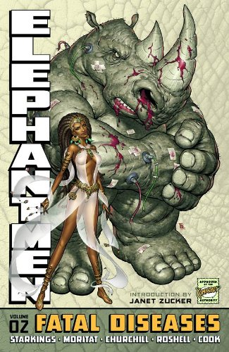Elephantmen Volume 2: Fatal Diseases (Revised & Expanded Edition)