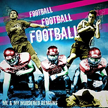Football Football Football
