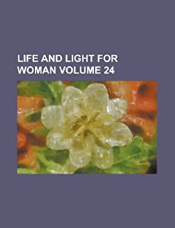 Life and Light for Woman (V.5)