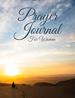 Prayer Journal For Women: A 3-Month Guide to Prayer, Praise, Please, and Thanks | Verses for Every Day | Lord, Teach Me | ...