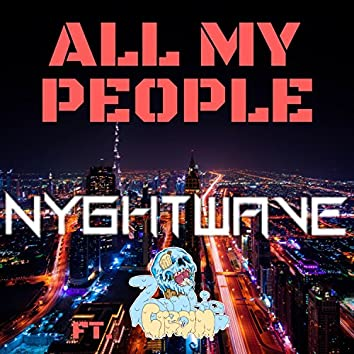 All My People (feat. Zombie Cream)