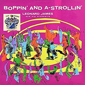 Boppin' and A-Strollin'