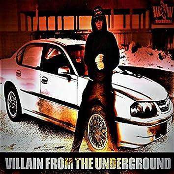 Villain from the Underground