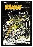 Rahan, fils des âges farouches. L'Intégrale, tome 11